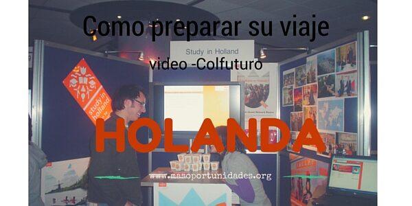 Cómo preparar su viaje a Holanda.