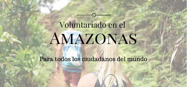 Voluntariado Amazonas