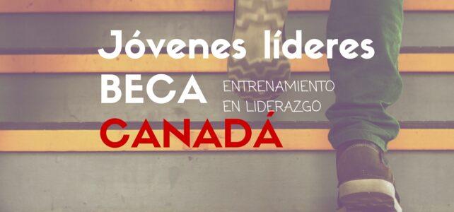 Becas para evento mundial de Jóvenes Líderes en Canadá. Para jóvenes de cualquier nacionalidad