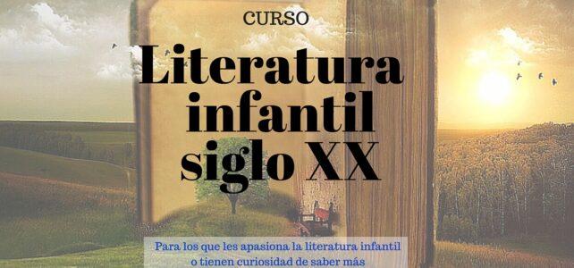 Curso de literatura infantil siglo XX