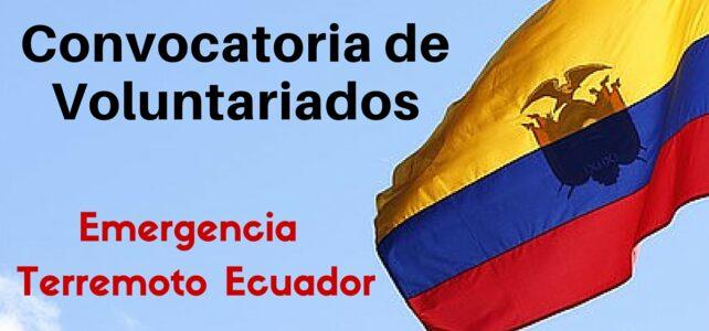 Solicitud de voluntarias y voluntarios – Emergencia terremoto de Ecuador