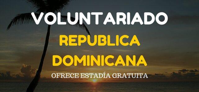 Voluntariado en República Dominicana – Para cualquier nacionalidad