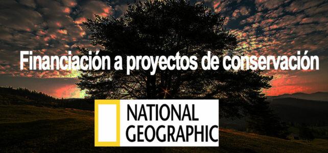 National Geographic puede financiar tu proyecto de conservación