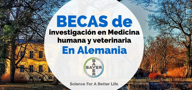 Becas Bayer en Alemania para investigación en Medicina