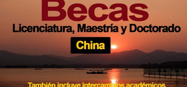 Becas en China para postgrado e investigadores