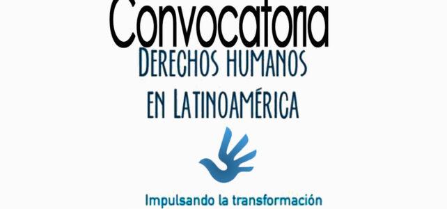 Convocatoria: premio derechos humanos en Latinoamérica, impulsando la transformación social