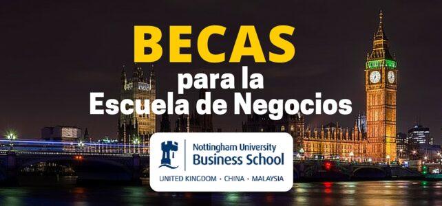Becas para MBA en Universidad de Nottingham – Reino Unido