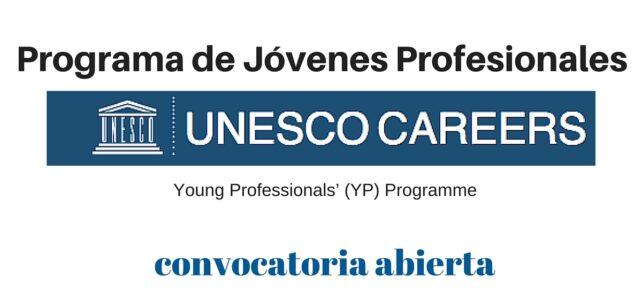 Oportunidades laborales en la UNESCO : Programa para jóvenes profesionales