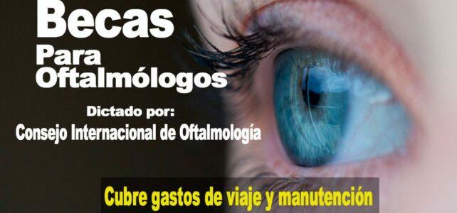 Becas para oftalmólogos otorgadas por el Consejo Internacional de Oftalmología