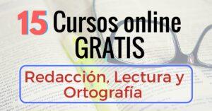 Cursos online gratis de redaccion lectura y ortografia