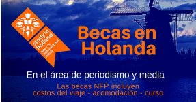 Becas cursos cortos en Holanda – Ideal para periodistas o interesados en media campaigns
