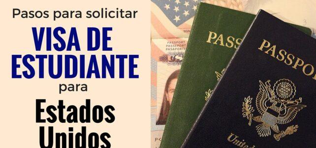 PASOS PARA SOLICITAR VISA DE ESTUDIANTE PARA EEUU