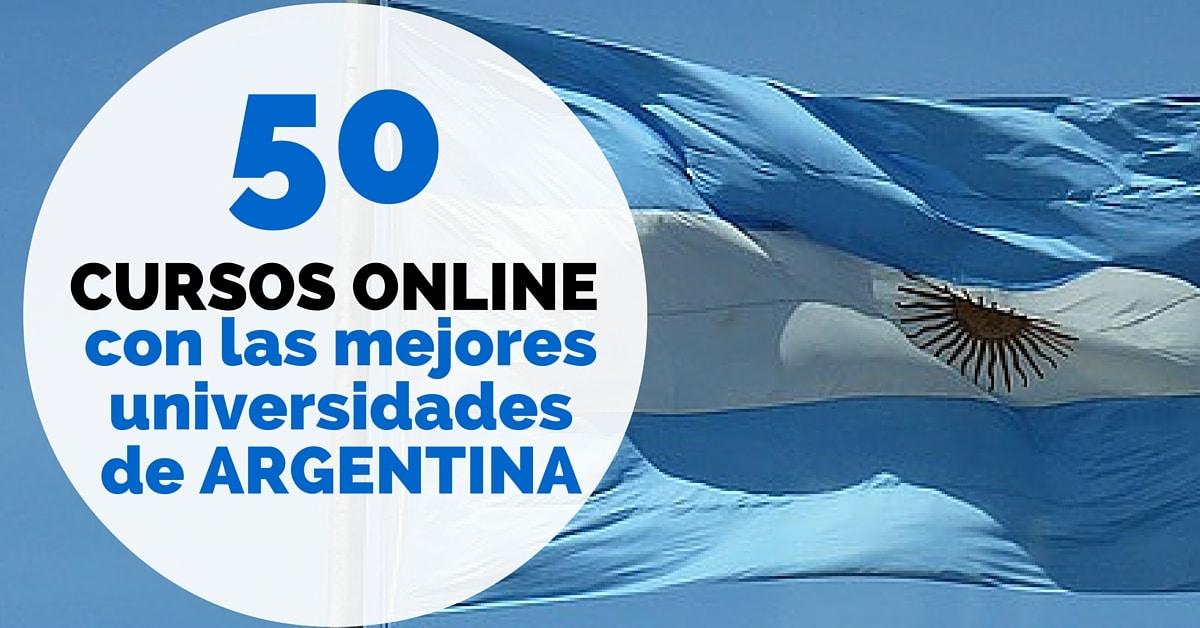 50 Cursos Online Gratis Con Las Mejores Universidades De Argentina Mas Oportunidades