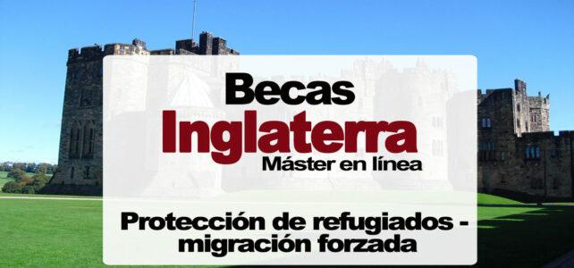 Becas para máster en línea sobre Protección de Refugiados y Migración Forzada
