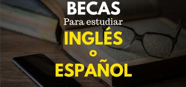 Becas para estudiar inglés o español #Traductor