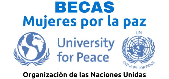 Beca de Naciones Unidas: mujeres por la paz