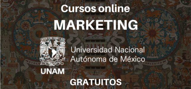 Cursos de marketing en línea y certificados por la UNAM