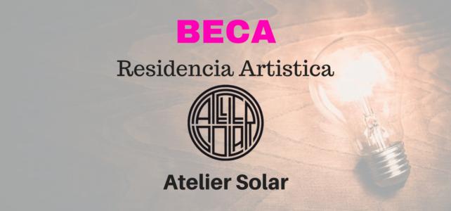 Beca de residencia para artistas en Atelier Solar