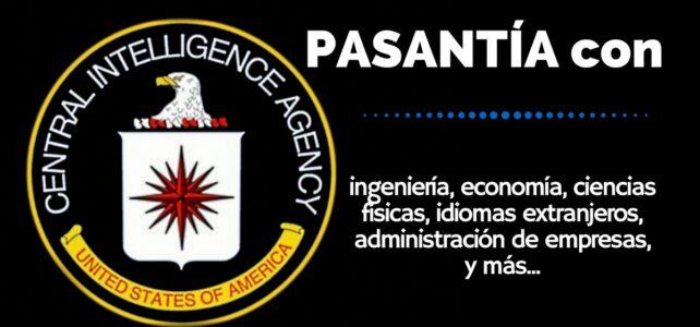 Pasantías laborales con la Agencia Central de Inteligencia. SÍ ! es con la CIA
