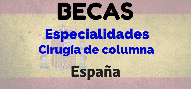 Becas en cirugía de columna en Barcelona