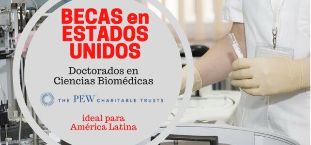 Programa de becas de investigación PEW en ciencias biomédicas – Ideal para América Latina