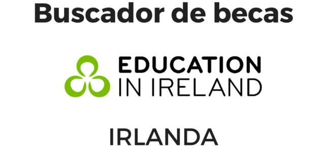 Estudia en Irlanda con BECAS  – Buscador de becas en Irlanda