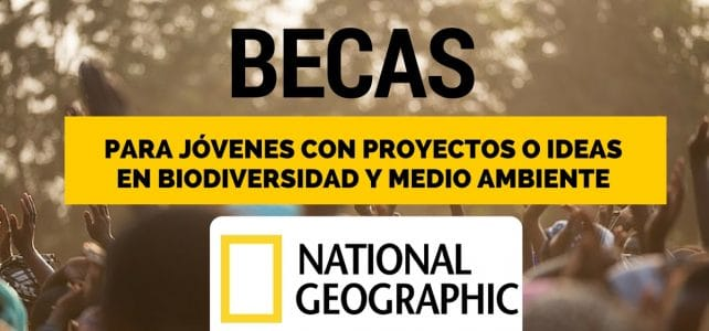 Becas para jóvenes exploradores con National Geographic