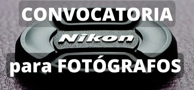 Convocatoria internacional de fotografía con Nikon. Para profesionales y aficionados