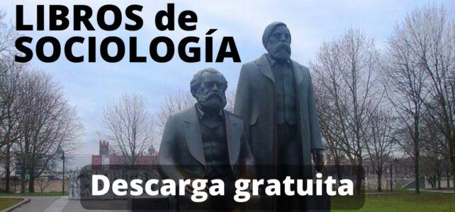 Descarga gratuitamente libros digitales sobre Sociología