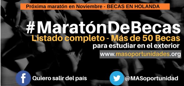 Listado completo  de la primera #Maratón de Becas. Conócelas y postúlate