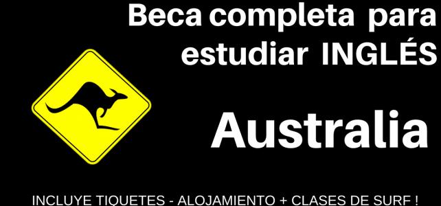 Beca completa para estudiar Inglés en Australia : Incluye pasajes y hospedaje +  Clases de SURF !