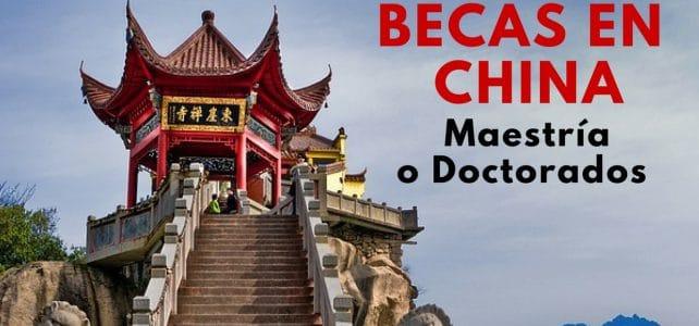 Becas para cursar maestrías y doctorados en China