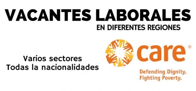 Vacantes en diferentes sectores con la organización Care International