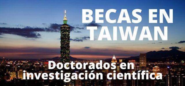 Becas para Biólogos – Químicos – informáticos – en Taiwan