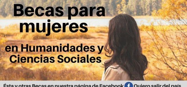 Becas para Mujeres en Humanidades y Ciencias Sociales en México