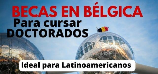 Becas para cursar doctorados en Bélgica