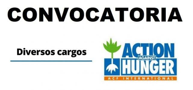 Convocatorias con la Fundación Acción contra el Hambre
