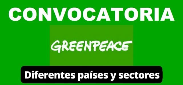 Convocatoria internacional con Greenpeace