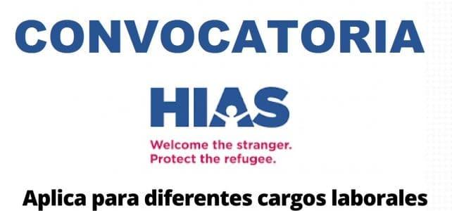 Convocatorias Laborales y pasantías con la Organización HIAS