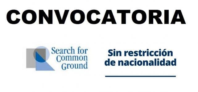 Convocatorias con la Organización internacional Search for Common Ground