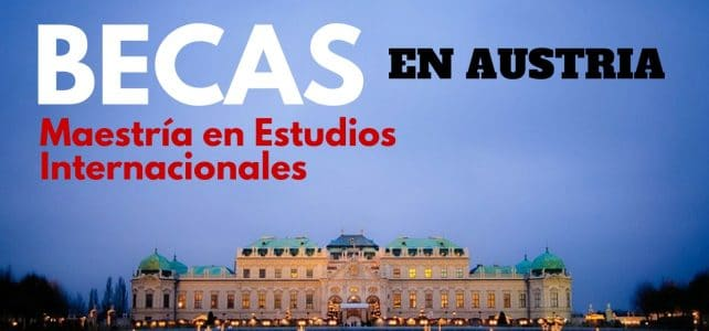 Beca de Maestría sobre Estudios Internacionales en Austria