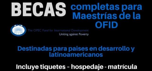 Becas completas de OFID para estudiantes de países en vías de desarrollo