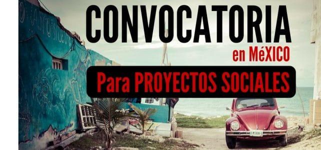 Convocatoria en México para proyectos sociales