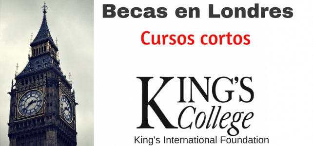 Becas para cursos cortos en Londres-King's College