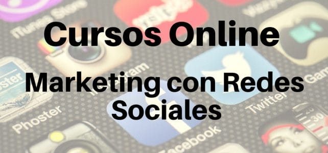 CURSOS ONLINE MARKETING CON REDES SOCIALES