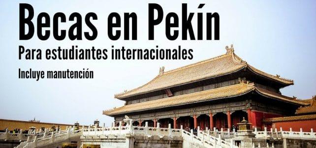 Becas en Pekín para estudiantes extranjeros