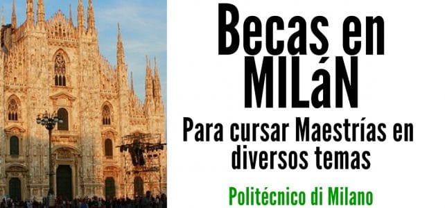 Becas para maestrías en Milán. Diferentes programas