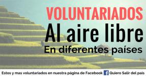 Diferentes opciones de voluntariados al aire libre – Ideal para viajeros