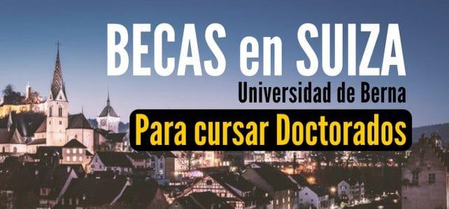 Becas en Suiza para doctorados y maestrias en BERNA