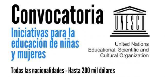 Convocatoria de la UNESCO para premiar iniciativas para la educación de niñas y mujeres. Hasta 200 mil dólares